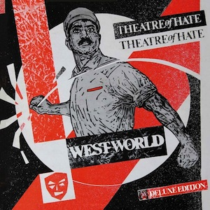 theatreofhate_westworld